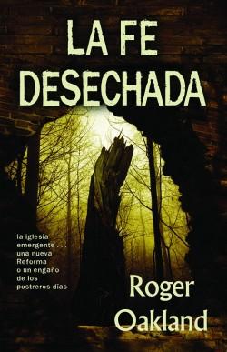 La Fe Desechada  -  Español