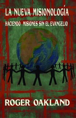La Nueva Misionología