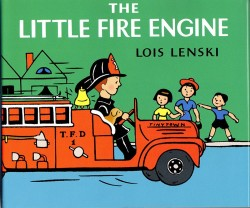 The Little Fire Engine by Lois Lenski
